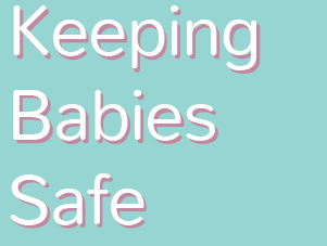 Keeping babies safe page