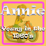 Annie -Young in the 60's