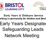Early Years Designated Safeguarding Leads Network Meeting -Dates for the Spring Term Meetings