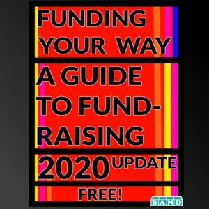 Funding Your Way – Fundraising Advice – 2020 Edition